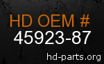 hd 45923-87 genuine part number