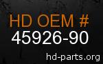 hd 45926-90 genuine part number