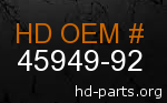 hd 45949-92 genuine part number