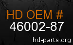 hd 46002-87 genuine part number