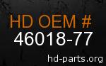 hd 46018-77 genuine part number