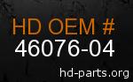 hd 46076-04 genuine part number