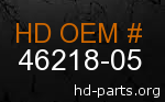 hd 46218-05 genuine part number