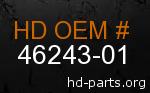 hd 46243-01 genuine part number
