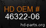 hd 46322-06 genuine part number