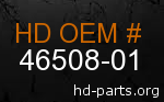 hd 46508-01 genuine part number