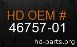 hd 46757-01 genuine part number