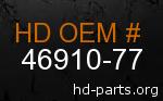 hd 46910-77 genuine part number