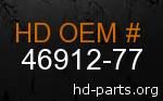hd 46912-77 genuine part number