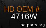 hd 4716W genuine part number