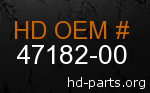 hd 47182-00 genuine part number