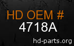 hd 4718A genuine part number