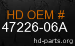 hd 47226-06A genuine part number