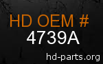 hd 4739A genuine part number