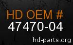 hd 47470-04 genuine part number