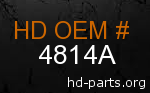 hd 4814A genuine part number