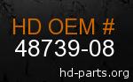 hd 48739-08 genuine part number