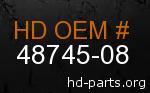 hd 48745-08 genuine part number