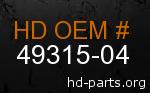hd 49315-04 genuine part number