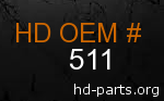 hd 511 genuine part number