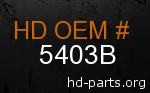 hd 5403B genuine part number
