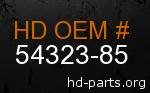 hd 54323-85 genuine part number