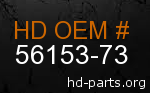 hd 56153-73 genuine part number