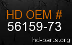 hd 56159-73 genuine part number