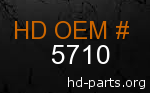 hd 5710 genuine part number