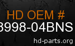 hd 58998-04BNS genuine part number
