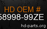 hd 58998-99ZE genuine part number