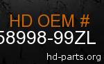 hd 58998-99ZL genuine part number