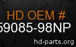 hd 59085-98NP genuine part number