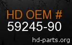 hd 59245-90 genuine part number