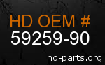 hd 59259-90 genuine part number