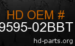 hd 59595-02BBT genuine part number