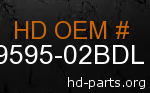 hd 59595-02BDL genuine part number