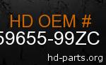hd 59655-99ZC genuine part number