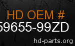 hd 59655-99ZD genuine part number