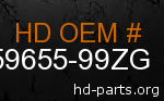 hd 59655-99ZG genuine part number