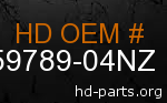 hd 59789-04NZ genuine part number