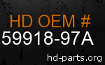 hd 59918-97A genuine part number