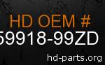 hd 59918-99ZD genuine part number