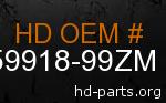 hd 59918-99ZM genuine part number