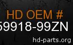 hd 59918-99ZN genuine part number