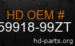 hd 59918-99ZT genuine part number
