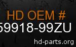 hd 59918-99ZU genuine part number