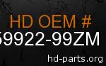 hd 59922-99ZM genuine part number