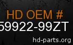 hd 59922-99ZT genuine part number