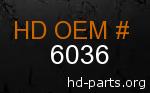 hd 6036 genuine part number